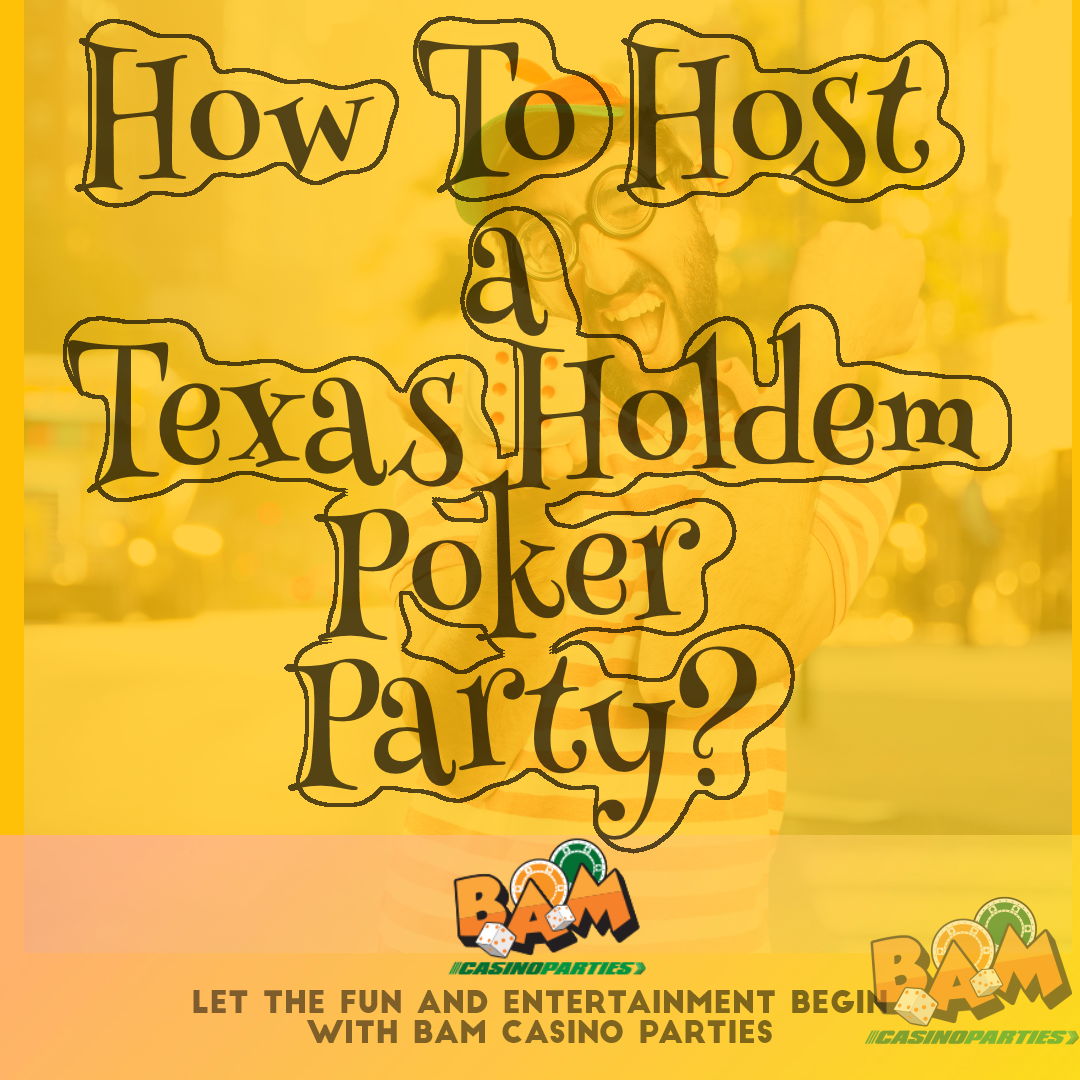 Host a Texas Hold'em Poker Party tips
